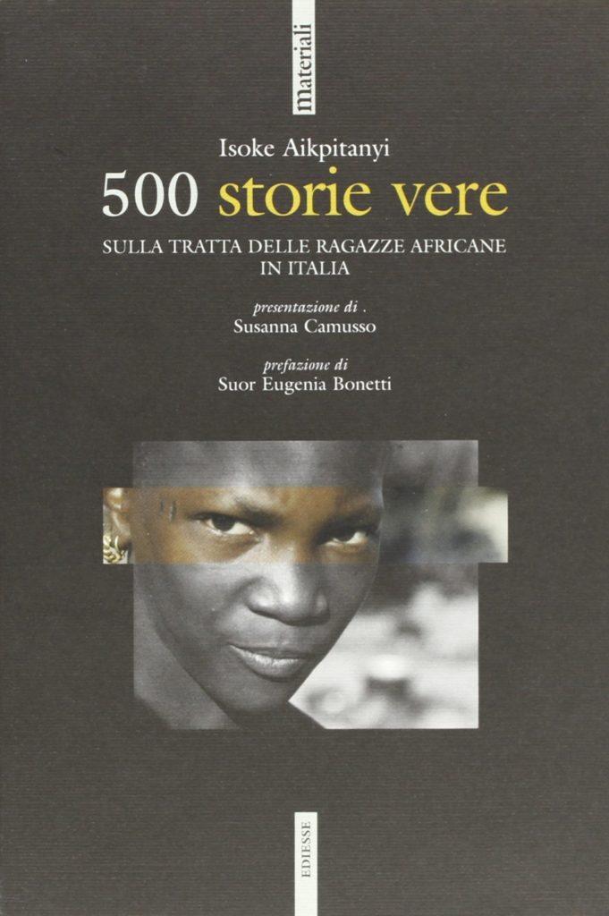 500 storie vere Sulla tratta delle ragazze africane in Italia