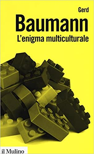 L'enigma multiculturale Stati, etnie, religioni