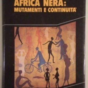 Africa nera: Mutamenti e continuitá