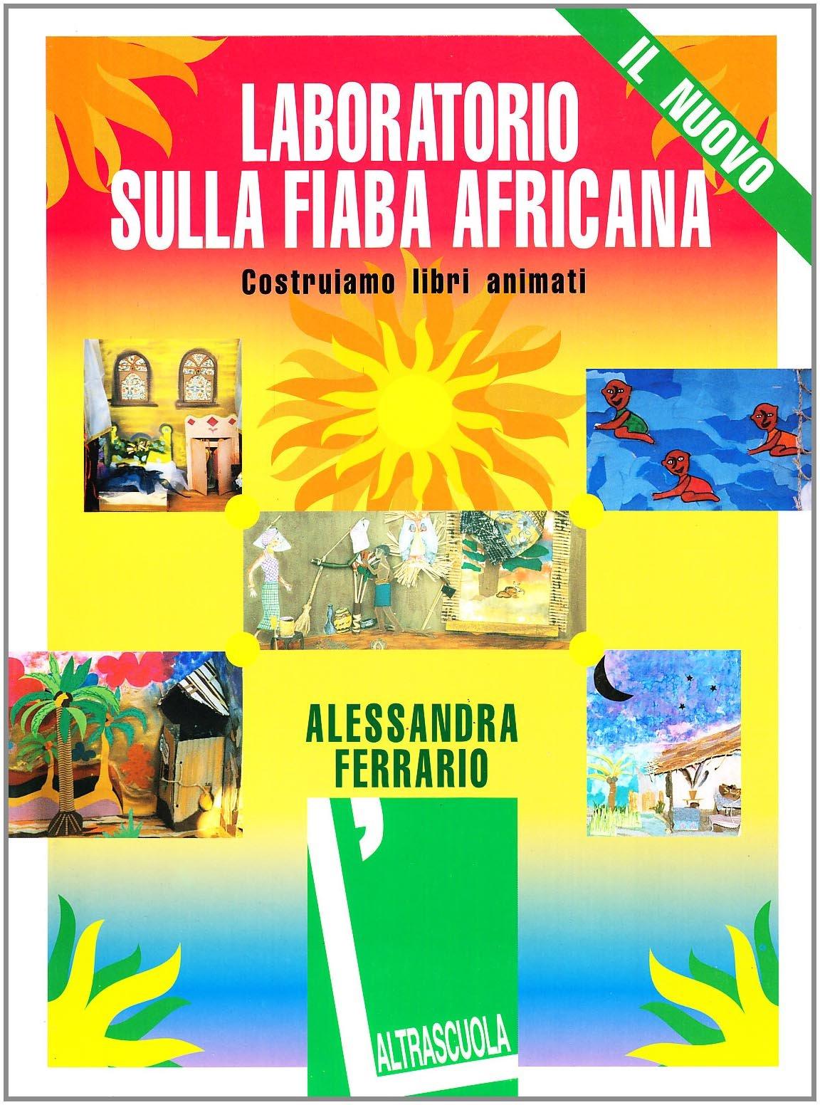 Laboratorio sulla fiaba africana Costruiamo libri animati