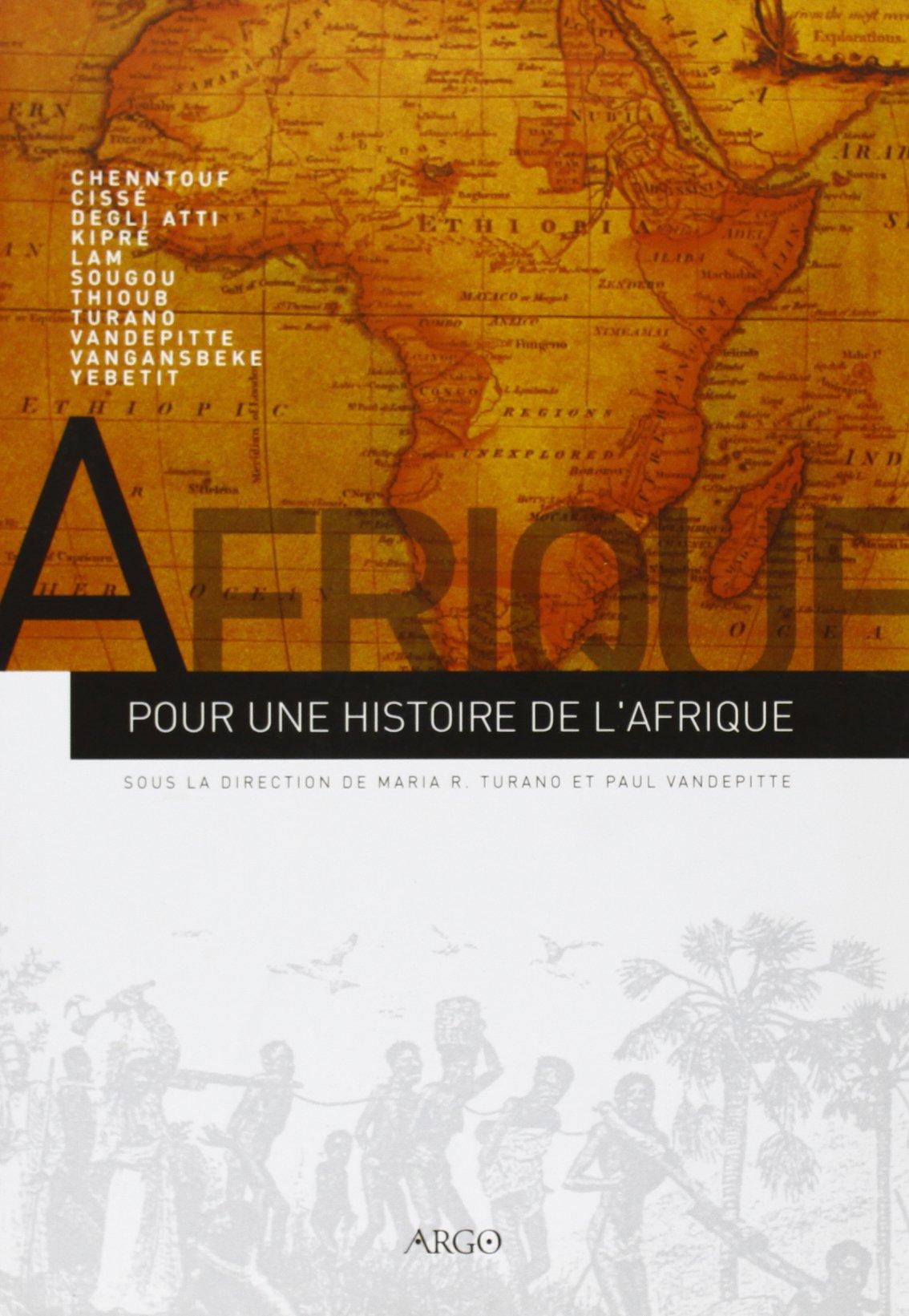 Pour une Histoire de l'Afrique