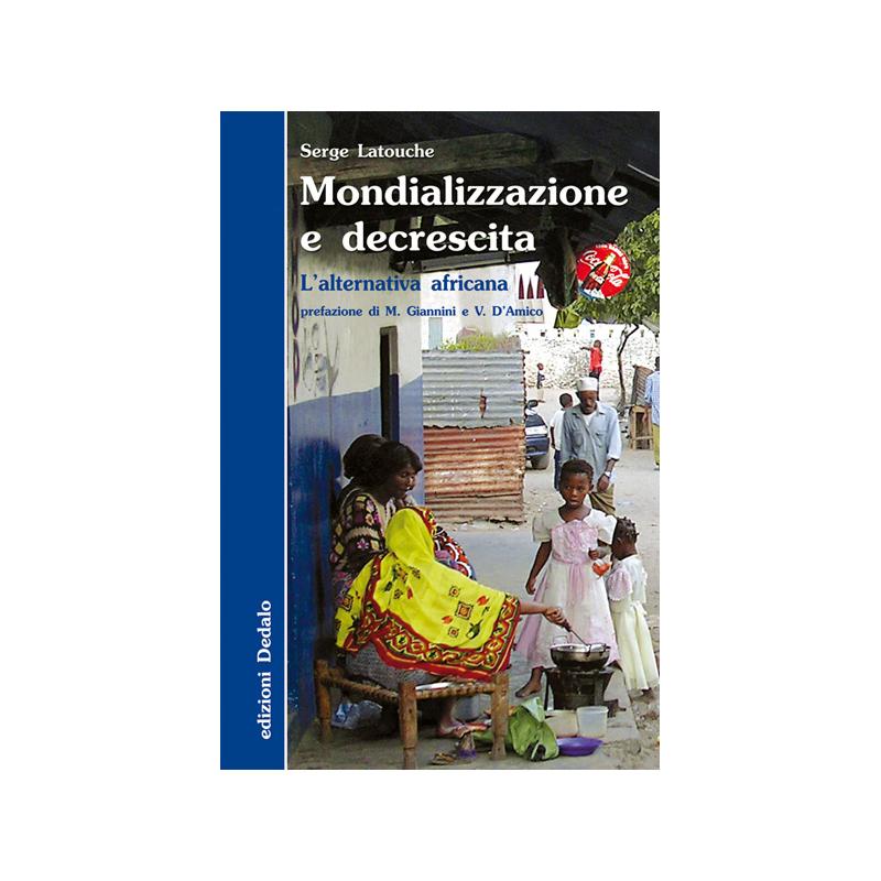 Mondializzazione e decrescita