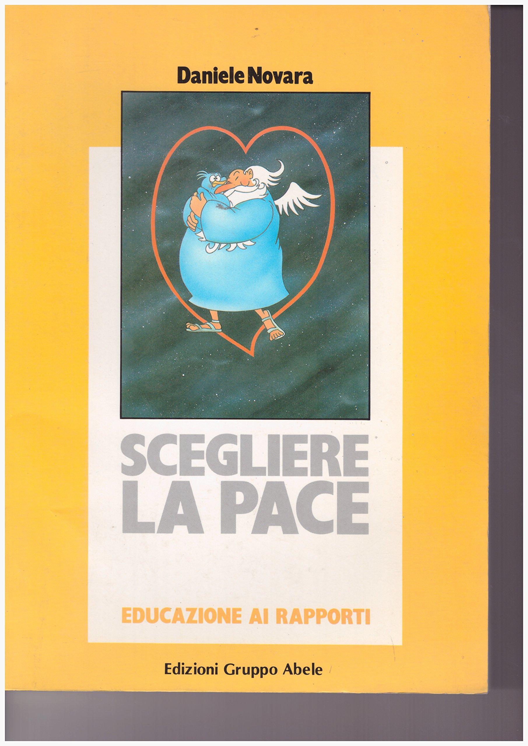 Scegliere la pace. Educazione ai rapporti