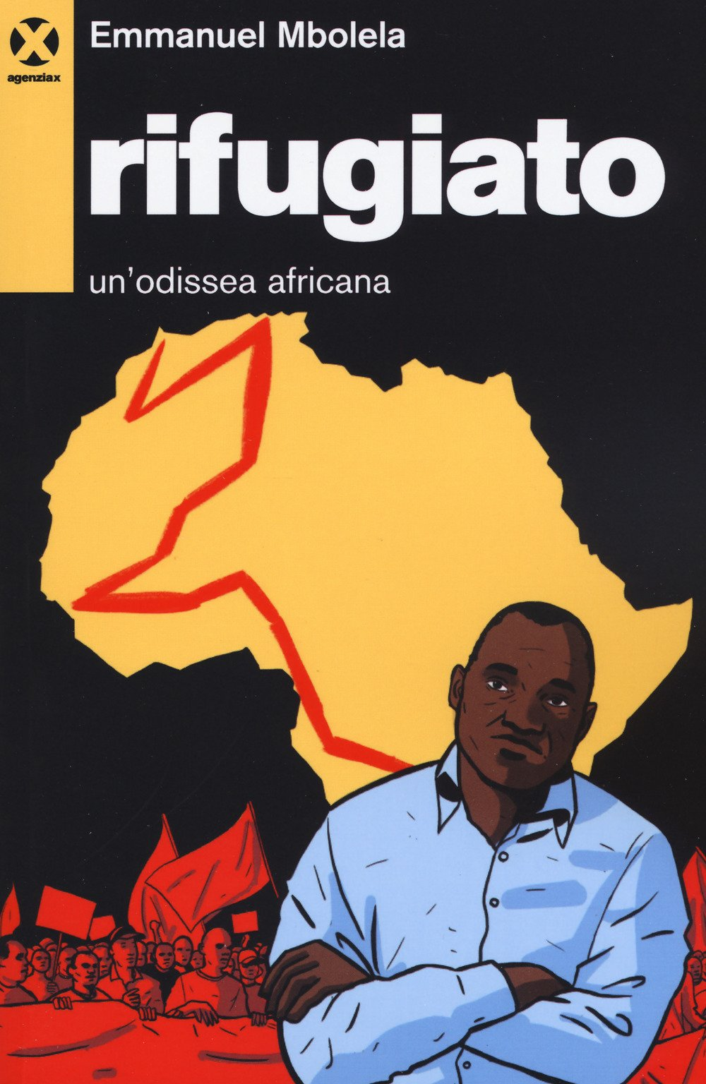 Rifugiato. Un'odissea africana