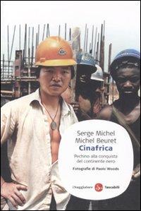 Cinafrica. Pechino alla conquista del continente nero
