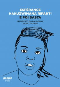 E Poi Basta. Manifesto di una donna nera italiana