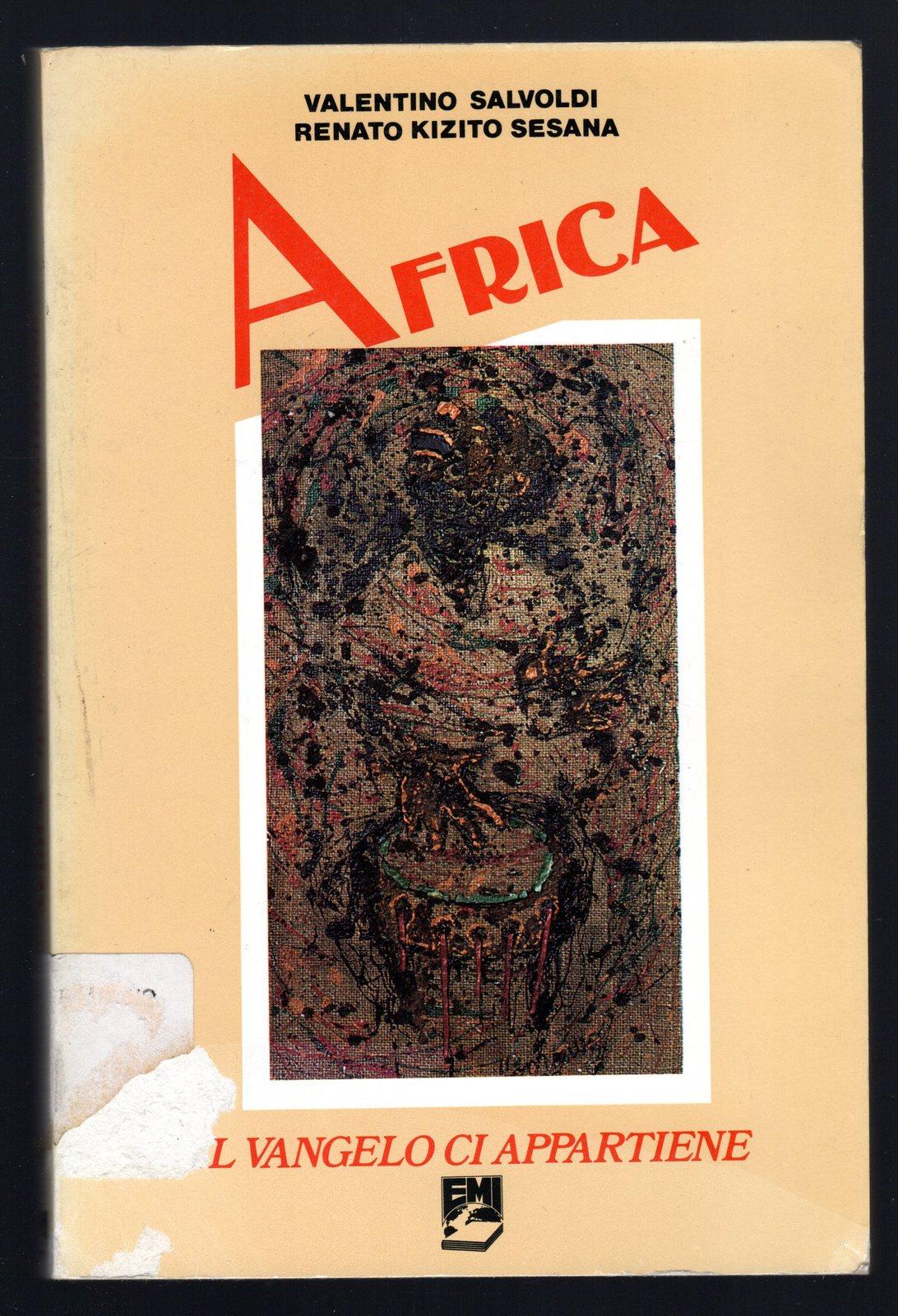 Africa. Il Vangelo ci appartiene