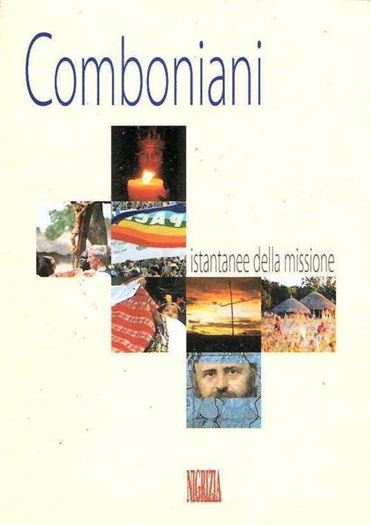 Comboniani Istantanee della missione